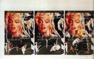 Mimmo Rotella, Omaggio a Marilyn, seridécollage, 100x70 cm