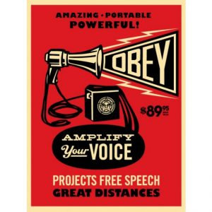 """Amplify your voice"" di Obey, disponibile alla Galleria Deodato Arte"