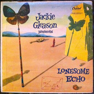 """Lonesome Echo"", Jackie Gleason, 1955."
